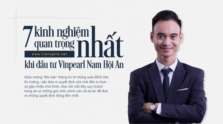 7 kinh nghiệm quan trong nhất khi đầu tư dự án Vinpearl Nam Hội An