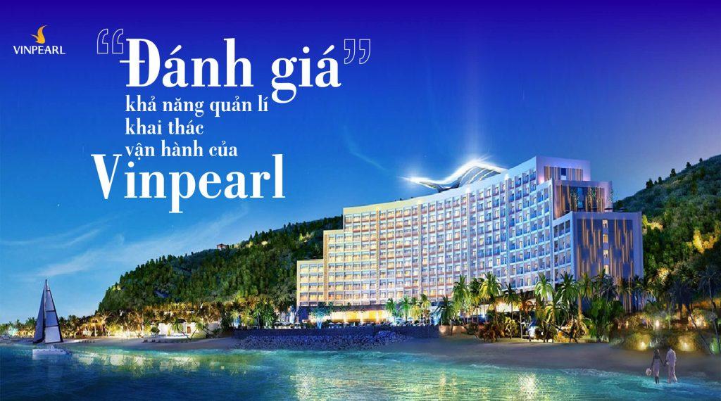 danh-gia-kha-nang-khai-thac-van-hanh-cua-vinpearl (1)