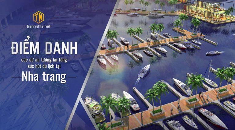 Điểm danh các dự án tương lai tăng sức hút du lịch tại Nha Trang
