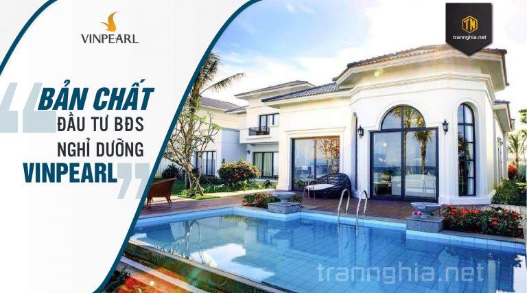 Hiểu đúng bản chất đầu tư bất động sản nghỉ dưỡng Vinpearl