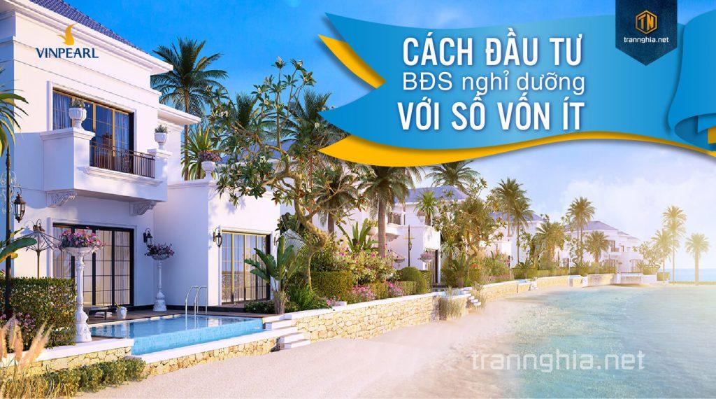 cach-dau-tu-bds-nghi-duong-voi-so-von-it