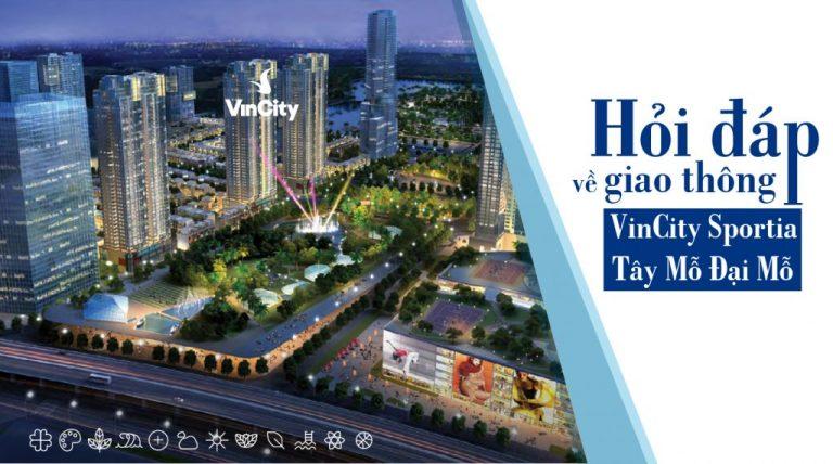Hỏi đáp về giao thông VinCity Sportia