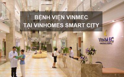 Bệnh Viện Vinmec Tiêu Chuẩn Quốc Tế tại Vinhomes Smart City